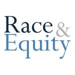 Race & Equity